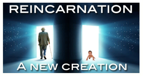 Reincarnation's Most Prominent Proponent Was a Scientist, Here's Why Reincarnation-a-new-creation1